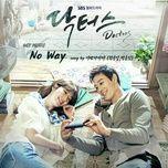 Tải bài hát No Way (Doctors OST) Mp3
