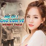 Tải bài hát Mẹ Ơi Cho Con Về Mp3