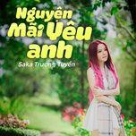 Tải bài hát Nguyện Mãi Yêu Anh Mp3