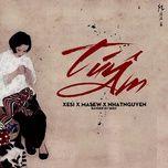 tuy am (rap version) - xesi, masew, nhat nguyen, fantom