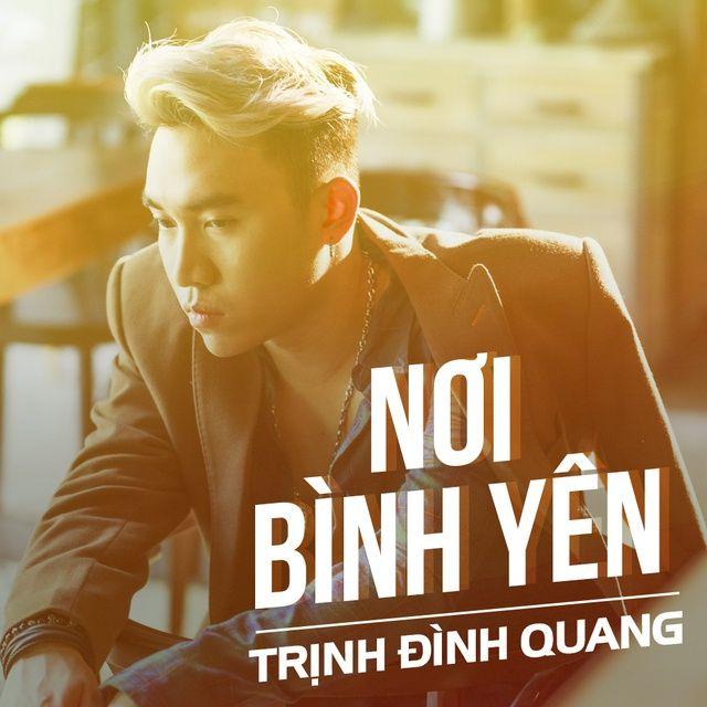 Nơi Bình Yên Trịnh Đình Quang -  onerror=