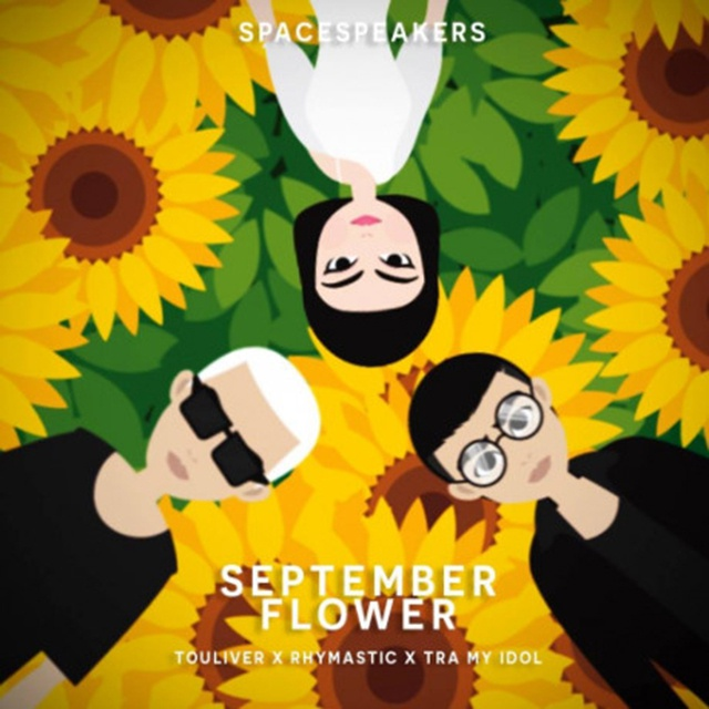 September Flower - Touliver, Rhymastic, Trà My Idol - NhacCuaTui
