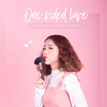 one sided love - phung khanh linh