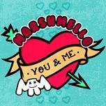 Tải bài hát You & Me Mp3