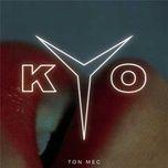 Tải bài hát Ton mec Mp3