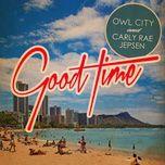 Tải bài hát Good Time Mp3