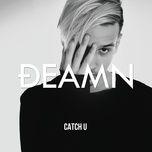 Tải bài hát Catch U Mp3
