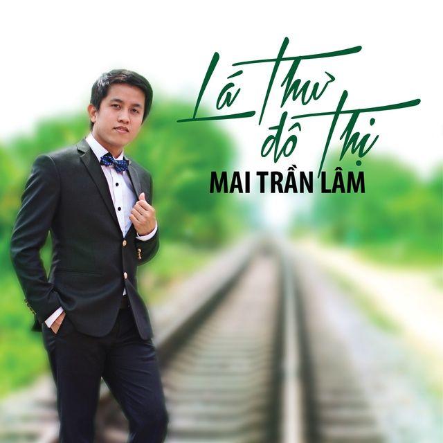 Lời bài hát Sầu Lẻ Bóng - Mai Trần Lâm