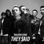 Tải bài hát They Said Mp3