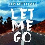 Tải bài hát Let Me Go (Mert Hakan & Ilkay Sencan Remix) Mp3