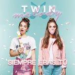 Tải bài hát Siempre Eras Tú Mp3
