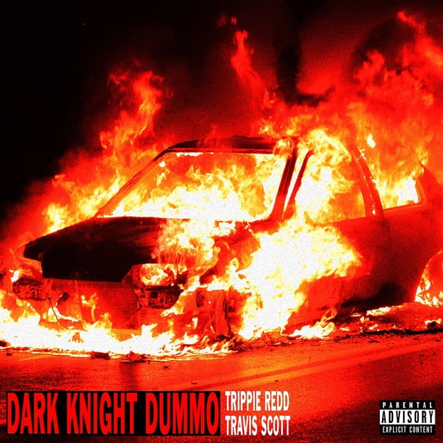 Dark Knight Dummo Loibaihat - Trippie Redd ft Travis Scott