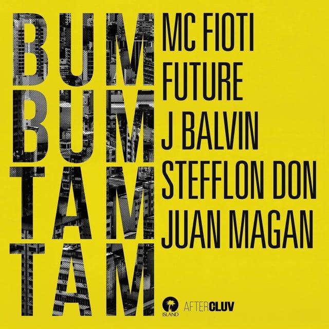Bum Bum Tam Tam Loi bai hat - Mc Fioti ft Future ft J Balvin ft Stefflon Don ft Juan Magan