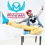 Tải bài hát Panama (Michael Cut Remix) Mp3