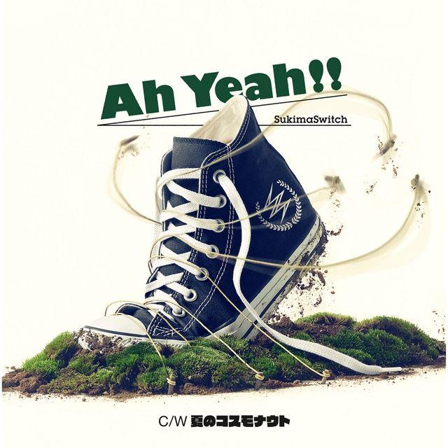 Loi bai hat Ah Yeah!! (Anime Version) - Sukima Switch