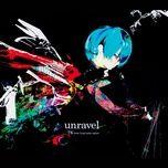 Tải bài hát Unravel (Tokyo Ghoul Opening) Mp3