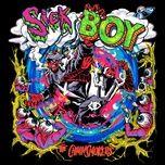 Tải bài hát Sick Boy Mp3