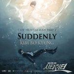 suddenly (city hunter ost) - kim bo kyung