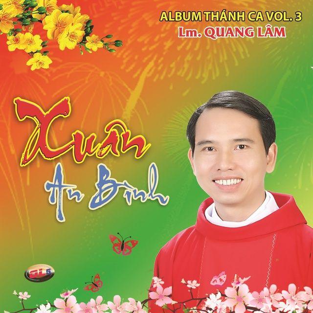 Mùa Xuân Thánh Ân Lời bài hát - Lm. Quang Lâm