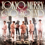 Tải bài hát Tokyo Merry Go Round Mp3