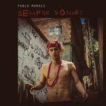 Tải bài hát Sempre Sonhei Mp3