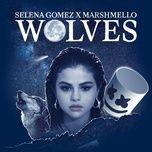 Tải bài hát Wolves (Jewelz & Sparks Bootleg) Mp3