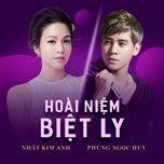 Tải bài hát Hoài Niệm Biệt Ly Mp3