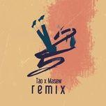 2 5 remix - tao, masew