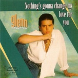Tải bài hát Nothing's Gonna Change My Love For You Mp3
