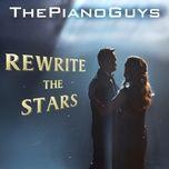 Tải bài hát Rewrite the Stars Mp3