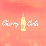Tải bài hát Cherry Cola Mp3