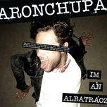Tải bài hát I'm an Albatraoz Mp3