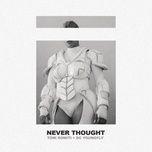 Tải bài hát Never Thought Mp3