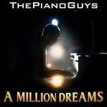 Tải bài hát A Million Dreams Mp3