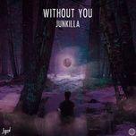 Tải bài hát Without You Mp3