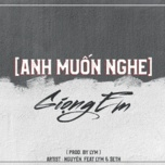 anh muon nghe giong em - nguyen, lym, seth