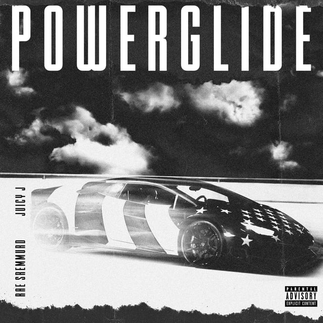 Powerglide (From Sr3mm) Loibaihat - Rae Sremmurd ft Swae Lee ft Slim Jxmmi ft Juicy J
