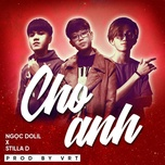 cho anh (double d remix) - ngoc dolil