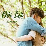 doi loi (100 ngay ben em ost) - jun pham