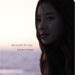 because of you - kim bo hyung