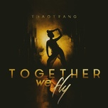 Tải bài hát Together We Fly Mp3