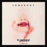 Tải bài hát Somebody Mp3