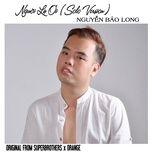 nguoi la oi (solo version) cover - nguyen bao long