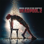 Tải bài hát Ashes (From The Deadpool 2 Motion Picture Soundtrack) Mp3