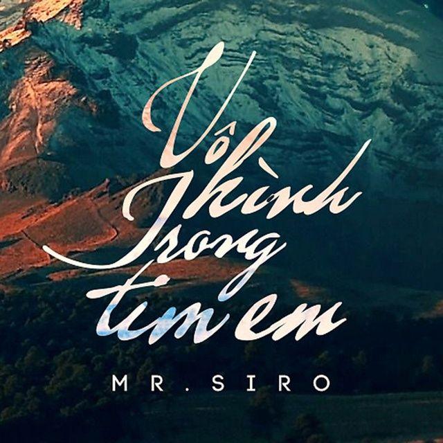 Lời bài hát Vô Hình Trong Tim Em (Piano Version) - Mr.Siro
