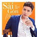 Tải bài hát Sài Gòn Mưa Rơi Mp3