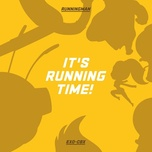 it's running time! - exo-cbx