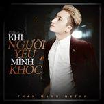 Tải bài hát Khi Người Mình Yêu Khóc (Remix 2016) Mp3