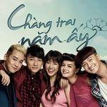 Tải bài hát Chắc Ai Đó Sẽ Về (Chàng Trai Năm Ấy OST) Mp3