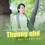 dong song thuong nho - bui tuyet mai
